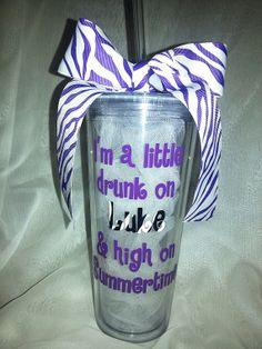 """Luke Bryan 22oz tumbler $15;; """"I'm a little drunk on Luke & high on Summertime""""  https://www.etsy.com/listing/172220751/luke-bryan-22oz-tumbler"""