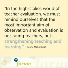 Making Teacher Observation Matter    by Laurie McCullough