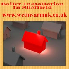 http://wetnwarmuk.co.uk/heating/boiler-installation-sheffield/