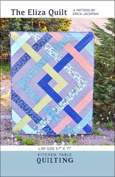The Eliza Quilt PDF Pattern – Kitchen Table Quilting