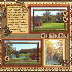 Layout using {Autumn Woods} Digital Scrapbook Kit By CathyK Designs http://www.gottapixel.net/store/product.php?productid=10014334&cat=&page=1 http://store.gingerscraps.net/Autumn-Woods-Kit.html