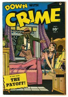 Bernard Baily | Down With Crime #7 | Fawcett | 1952