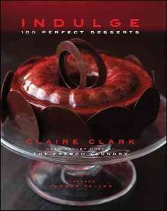 Learn to craft desserts from a master patissier. Claire Clark is the pastry chef at The French Laundry (Napa Valley in California), one of America's most renowned restaurants. Its innovative and creat