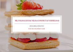 Receita: Mil folhas de baunilha com morango, por Restaurante Kaá
