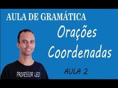 ORAÇÕES COORDENADAS - AULAS DE PORTUGUÊS - 2