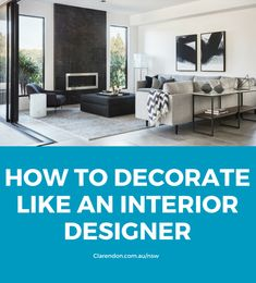 Want to know how to think like an Interior Designer? We go to the expert behind our #Mosman56 for all tips and tricks. #Clarendonhomesnsw #Clarendonhomes