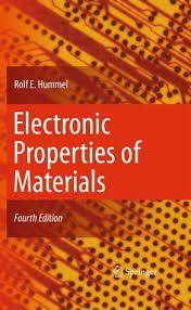 Hummel, Rolf E. Electronic properties of materials.