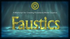 Faustics is a maxscript for 3ds Max for creating stunning water caustics.