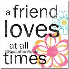 A Friend Loves At All Times by Red Letter Words $42.50