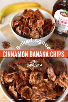 Baked Agave Cinnamon Banana Chips   Madhava