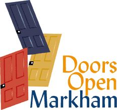 Doors Open Markham logo - [Doors Open is a city wide celebration of our heritage that provides access to properties throughout the community. Each year numerous Markham properties, both public and private, are opened to the public for viewing.]