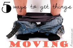 5 Ways to get things moving   Butter Nutrition Top 10 Home Remedies, Home Remedies For Diarrhea, Constipation Remedies, Anxiety Remedies, Natural Home Remedies, Gut Health, Health And Nutrition, Health Care, Anxiety Facts