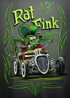 "Rat Fink Rat Rod, Ed ""Big Daddy Roth"" hot rod art, garage art, Pinstriping art… Rat Fink, Ed Roth Art, Cool Car Drawings, Pinstripe Art, Pinstriping Designs, Garage Art, Lowbrow Art, Automotive Art, Rat Rods"