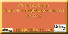 Need help deciding which Pittsburgh South Hills neighborhood to move to? Our blog can help! --> http://blog.jimdolanch.com/which-pittsburgh-south-hills-neighborhood-is-best-for-you/ #Pittsburgh #realestate