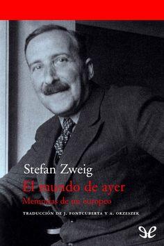 El mundo de ayer - http://descargarepubgratis.com/book/el-mundo-de-ayer/