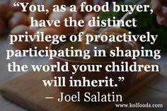 www.kolfoods.com  #salatin #organic #food #local #quotes #grassfed #sustainability