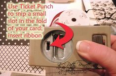 Ticket punch tip - The Ticket Punch does the work of the retired Slot punch.   Check out Patty Bennett's tip for creating slots to slide ribbon through.