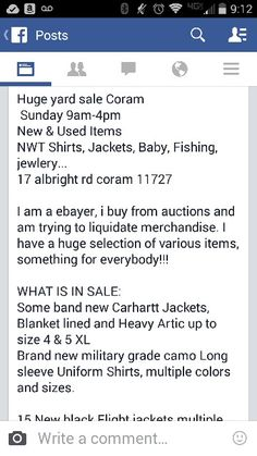Huge yard sale Coram  Sunday 9am-4pm  New & Used Items NWT Shirts, Jackets, Baby, Fishing, jewlery...  I am a ebayer, i buy from auctions and am trying to liquidate merchandise. I have a huge selection of various items, something for everybody!!!  WHAT IS IN SALE: Some band new Carhartt Jackets, Blanket lined and Heavy Artic up to size 4 & 5 XL Brand new military grade camo Long sleeve Uniform Shirts, multiple colors and sizes.  15 New black Flight jackets multiple New Field Jackets with…