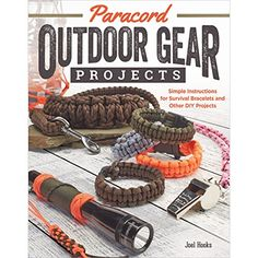 Paracord Outdoor Gear Projects: Simple Instructions for Survival Bracelets and Other DIY Projects (Fox Chapel Publishing) 12 Easy Lanyards, Keychains, and More using Parachute Cord for Ropecrafting, a book by Pepperell Company, Joel Hooks Paracord Diy, Paracord Bracelet Instructions, Paracord Belt, Paracord Bracelets, Survival Bracelets, Paracord Ideas, Paracord Braids, Bushcraft, Parachute Cord