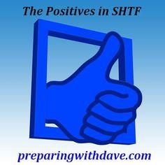 Positives of SHTF