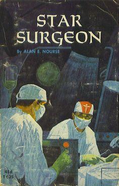 T625 - Star Surgeon by Alan Nourse
