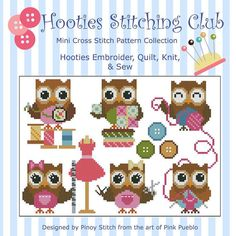 Hooties love to stitch and create their own stuff! Enjoy stitching them working on their favorite project either sewing, knitting, quilting or doing