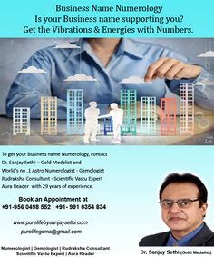 Get the vibration of your Business Name support your goals and success. Energies of Numbers can open the path of success and increase your profits. To know your Business numerology calculations and forecast Contact Dr. Sanjay Sethi-– Gold Medalist and Wor Numerology Numbers, Numerology Chart, House Numerology, Name Astrology, What Is Birthday, Leadership Personality, Numerology Calculation, Meaning Of Life, Business Names