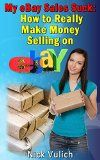 Free Kindle Book -   My eBay Sales Suck!: How to really make money selling on eBay Check more at http://www.free-kindle-books-4u.com/business-moneyfree-my-ebay-sales-suck-how-to-really-make-money-selling-on-ebay/