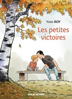 EBook Little Victories: Autism Through a Father's Eyes Author Yvon Roy Books To Buy, Books To Read, Rue De Sevres, Best Biographies, Starting A Book, Positive Stories, Student Awards, Lectures, Book Club Books