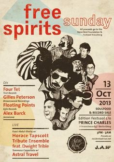 Free Spirits feat. Gilles Peterson | Prince Charles | Berlin | https://beatguide.me/berlin/event/prince-charles-j-a-w-x-steve-reid-foundation-20131013