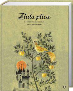 Zlata ptica: zgodbe in pesmi s podobami Ančke Gošnik Godec