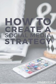 How's your #socialmedia game?! How to Create a Social Media Strategy Chloe Brookstein #blogging