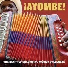 Various - Ayombe!: The Heart of Colombia's Musica Vallenata