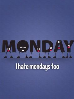Mondays really don't deserve all the blame...there's TWThF too.