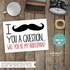 ♥ Wedding Party Proposal Cards -- Bridesman-- Mustache ♥  I MUSTACHE You A Question... Will You Be My Bridesman? Everyone knows how important the proposal is - but did you know that there are other questions that, as you begin the most important journey of your life, youll need to ask that should receive nearly as much attention?  This listing is for the Bridesman card; for Groomsman, see this listing: https://www.etsy.com/listing/156732126/groomsman-proposal-cards-p...