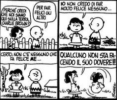 sulla-felicita-L-rz7pk8 Snoopy Comics, Peanuts Comics, Funny Quotes, Smile Quotes, Charlie Brown Peanuts, Peanuts Snoopy, Lucy Van Pelt, Vignettes, Cartoon