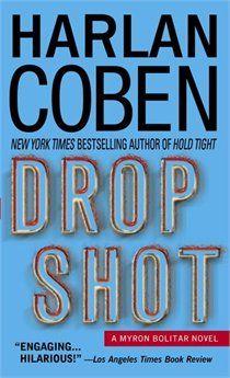 Harlan Coben. Drop Shot.