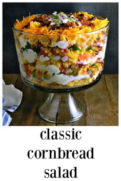 Classic Cornbread Salad its going to go first at any party potluck or barbecue Easy to make in a bowl or layered for a gorgeous presentation. Southern Cornbread Salad, Cornbread Salad Recipes, Layered Cornbread Salad, Cornbread Casserole, Mexican Cornbread Salad, Southern Salad, Appetizer Recipes, Dinner Recipes, Appetizers
