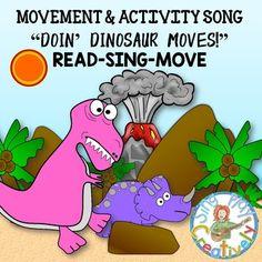 "READ SING MOVEMENT ACTIVITY SONG:  ""Doin' Dinosaur Moves"""
