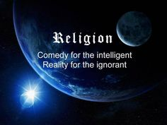 Religion comedy or reality?