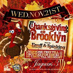 Thanksgiving Eve In Brooklyn @Jaguars3 Wednesday November 21, 2012