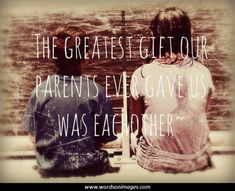Loss of Brother missing at the holidays Inspirational Sayings - Yahoo Image Search Results Siblings Day Quotes, Good Sister Quotes, Brother Sister Quotes, Love My Sister, Life Quotes Love, Family Quotes, Great Quotes, Inspirational Quotes, Army Sister