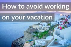 Taking time off can be a challenge. However, with some preparation and clear boundaries, you really can avoid working on your vacation.