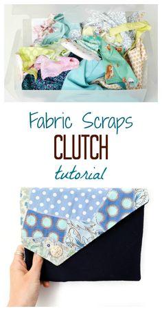 What to make with fabric scraps?? Free fabric scraps clutch tutorial - DIY Clutch Bag