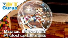 How to Make a Photoshop Elements Magical Snow Globe in 2019 2018 15 14 C... Christmas Snow Globes, Magical Christmas, Christmas Bulbs, Christmas Cards, Photoshop Elements Tutorials, Adobe Photoshop Elements, Element Project, Element Online, Christmas Card Template