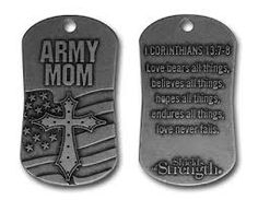 Army Mom Dog Tag Necklace Corinthians Dog Tags or Emblems with Bible Verses or Inspirational Quotes Military Themed Shields of Strength with Scripture Messages Worn Worldwide by U. Troops and other Military Personnel & Fami Military Mom, Army Mom, Army Life, Army Quotes, Military Quotes, Love Bears All Things, Army National Guard, Mentally Strong, Proud Mom