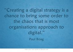 """Creating a digital strategy is a chance to bring some order to the chaos that is most organisations approach to digital. Strategy Quotes, Own Quotes, Digital Strategy, Digital Media, Bring It On, Wisdom, Social Media, Writing, Organizations"