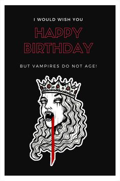 Cool Vampire Birthday card for goths. Celebrate the B-day of your beloved gothic vampy souls with this original birthday wish! Available on RedBubble. #redbubble goth birthday cards   gothic birthday wishes   goth birthday party   gothic birthday card   funny   vampire birthday card   spooky card   halloween birthday   horror birthday Happy Birthday Gothic, Wish You Happy Birthday, Funny Birthday Cards, Birthday Wishes, Birthday Parties, Gothic Vampire, Neon Wallpaper, Halloween Birthday, Kraft Envelopes
