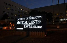 Hospital Monument Sign | Exterior Hospital Signage | LED Illuminated Sign | Medical Monument Sign | UW Medical Center | University of Washington