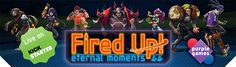 Purple Games Fired Up! Eternal Moments Giveaway! Ends March 22, 2016.